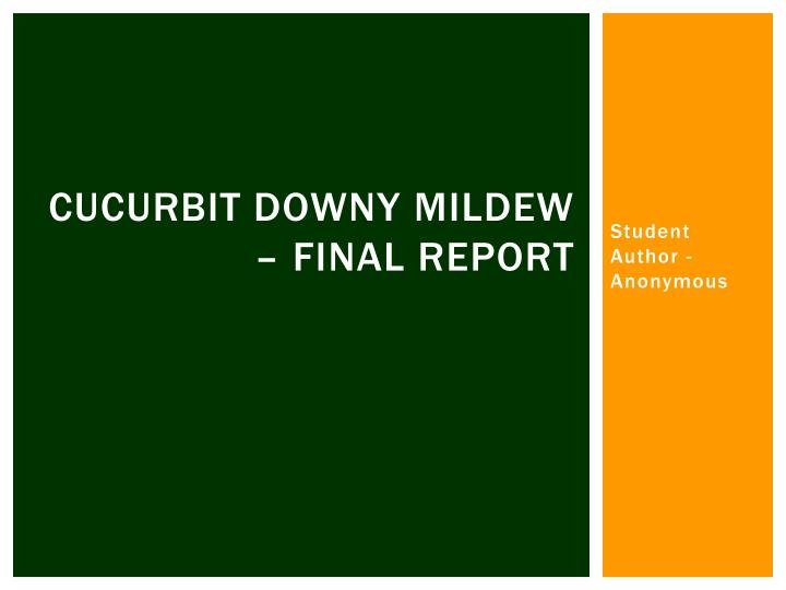 Cucurbit downy mildew final report
