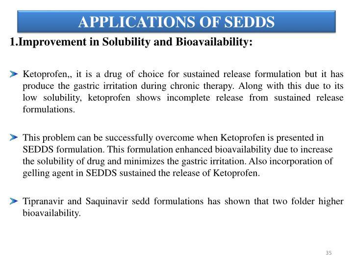 APPLICATIONS OF SEDDS
