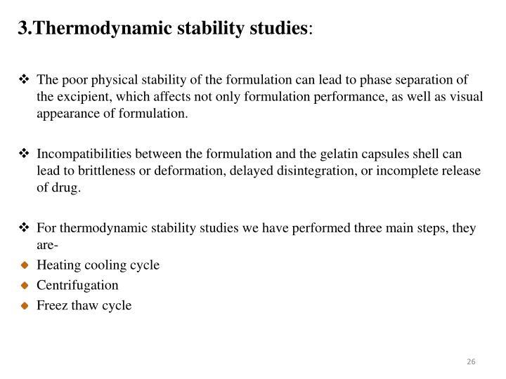 3.Thermodynamic stability studies