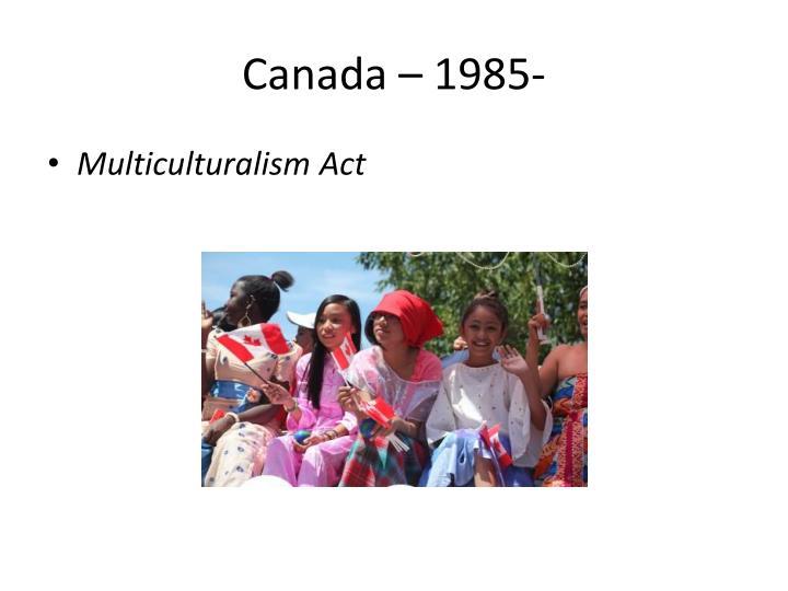 Canada – 1985-