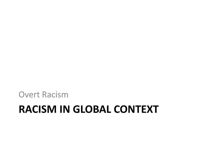 Overt Racism