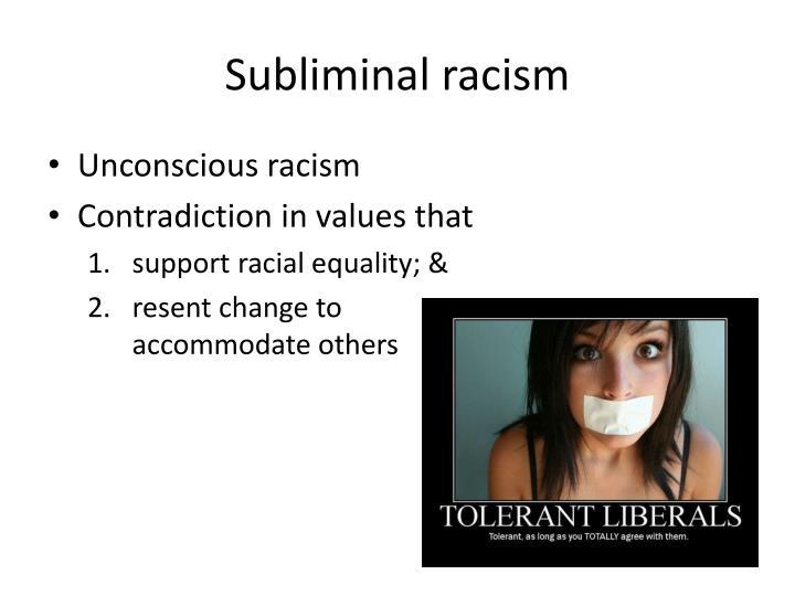 Subliminal racism