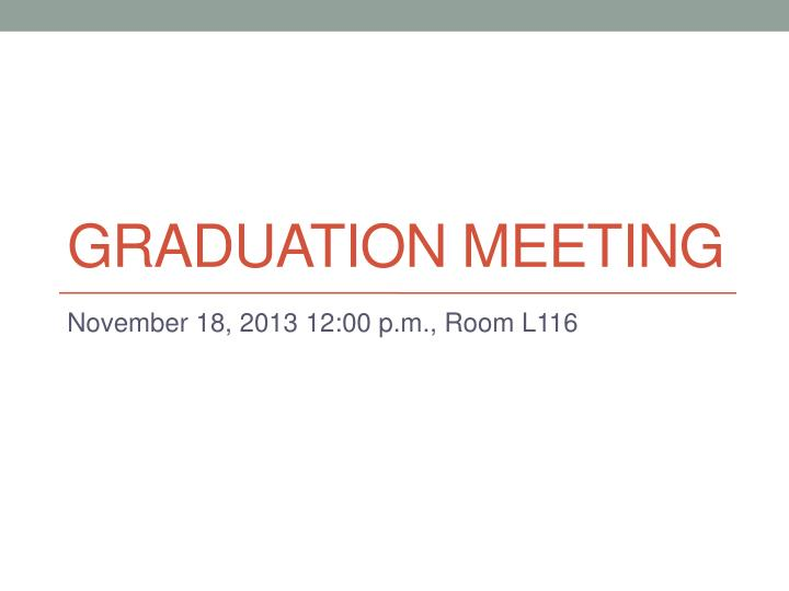 Graduation meeting