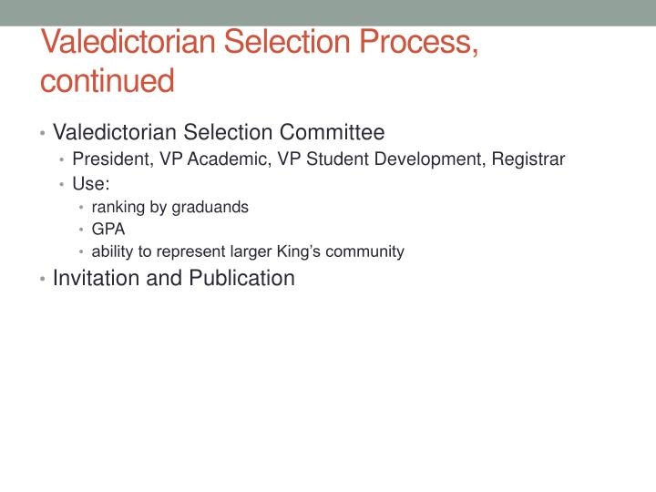 Valedictorian Selection Process, continued