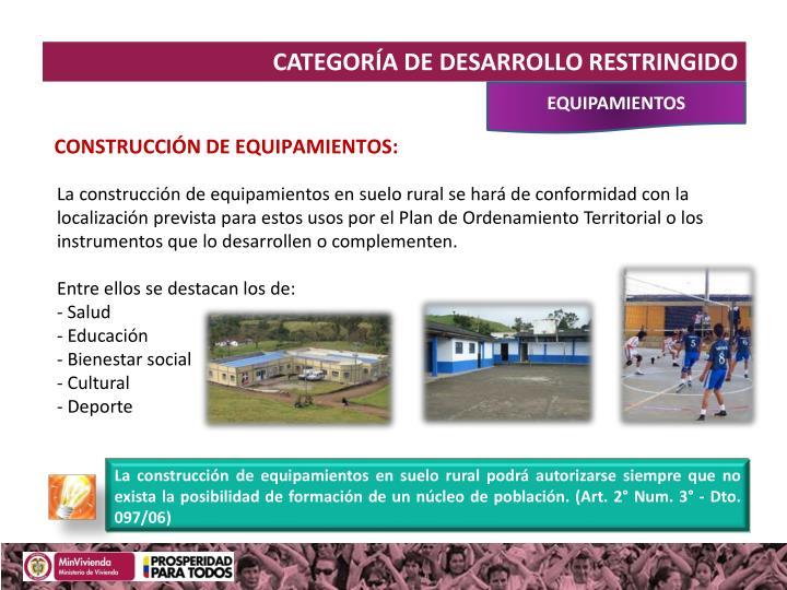 CATEGORÍA DE DESARROLLO RESTRINGIDO
