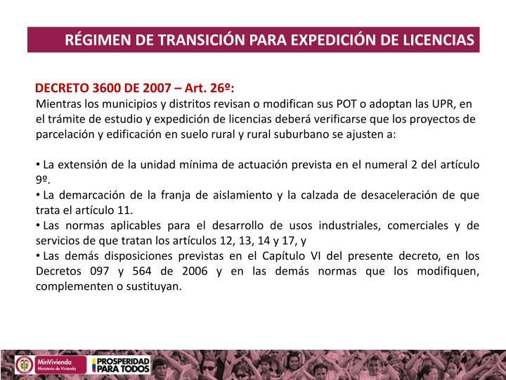 RÉGIMEN DE TRANSICIÓN PARA EXPEDICIÓN DE LICENCIAS