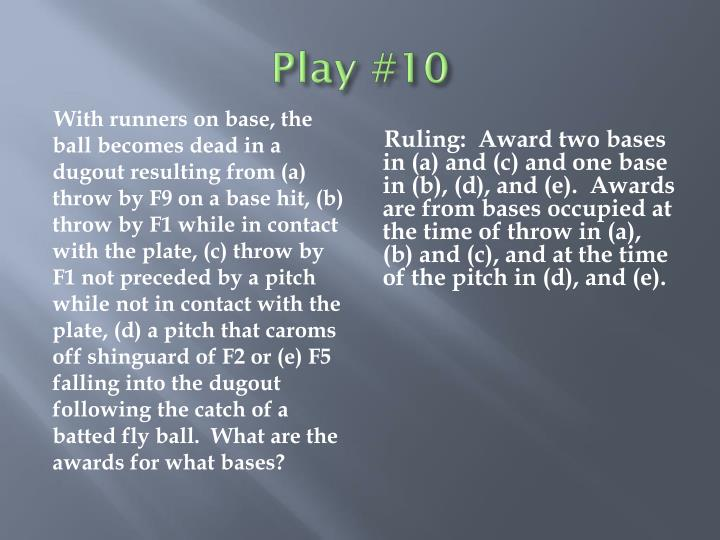 Play #10
