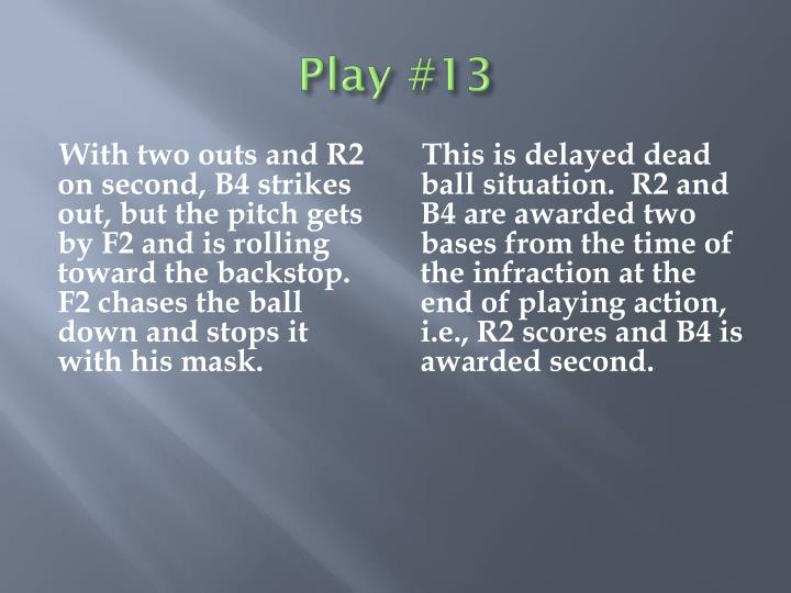 Play #13