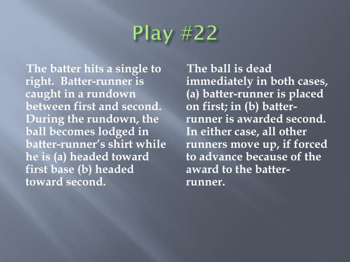 Play #22