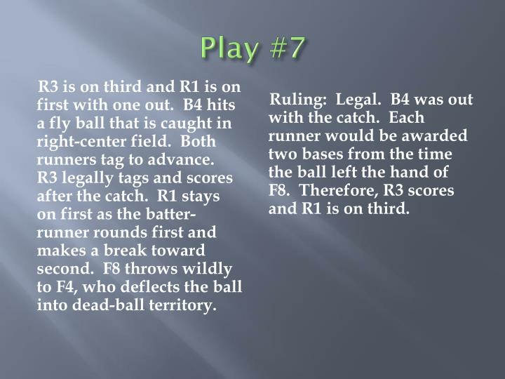 Play #7