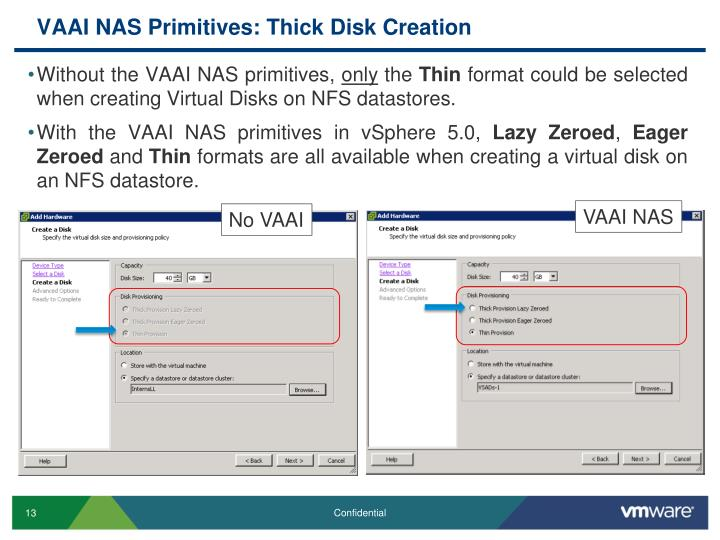 VAAI NAS Primitives: Thick Disk Creation