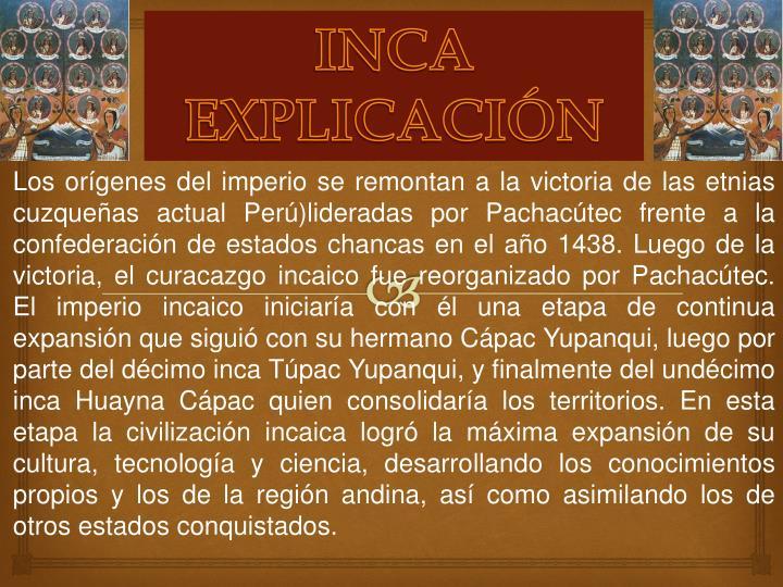 INCA EXPLICACIÓN