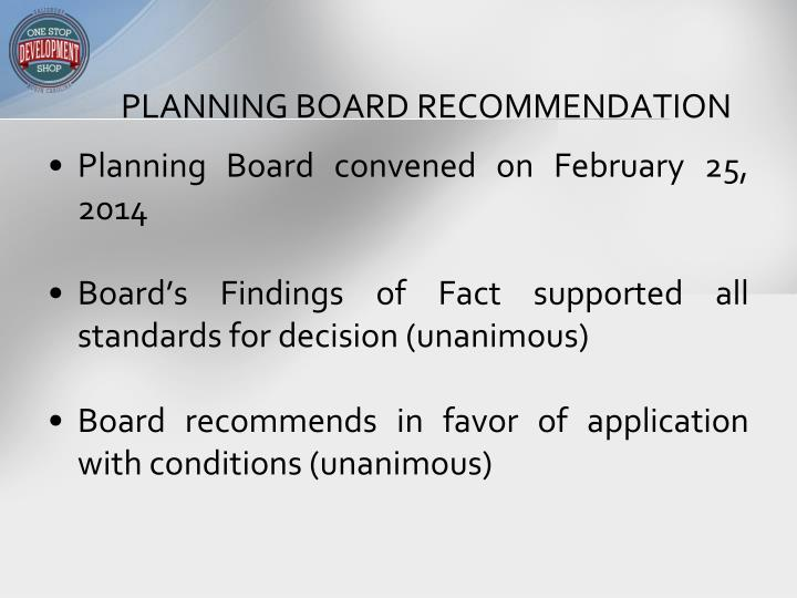 PLANNING BOARD RECOMMENDATION