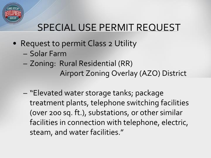 Special use permit request
