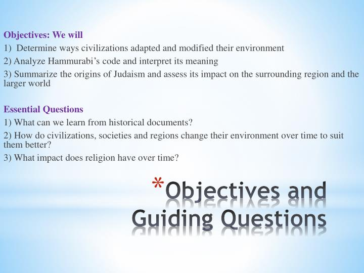 Objectives and guiding questions