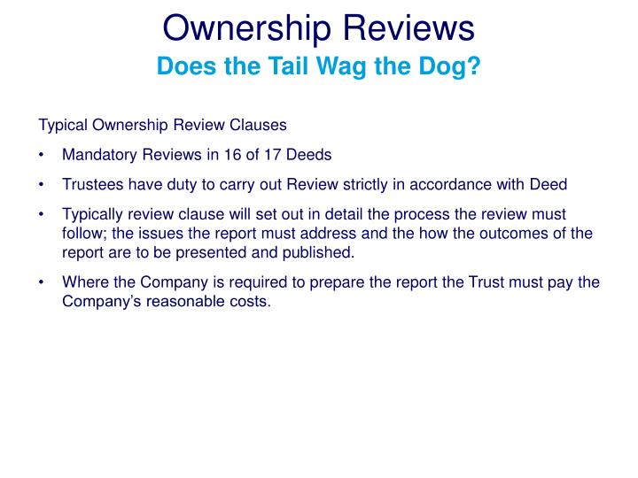 Ownership reviews does the tail wag the dog1