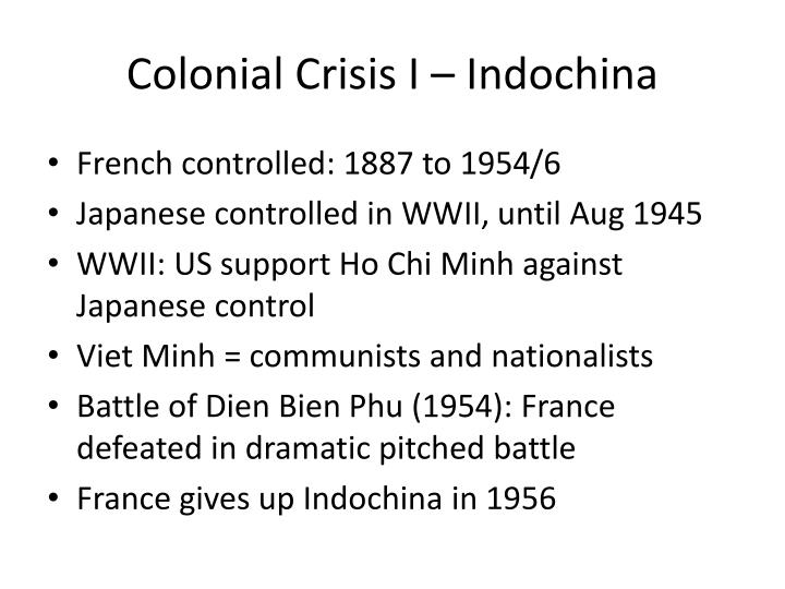 Colonial Crisis I – Indochina
