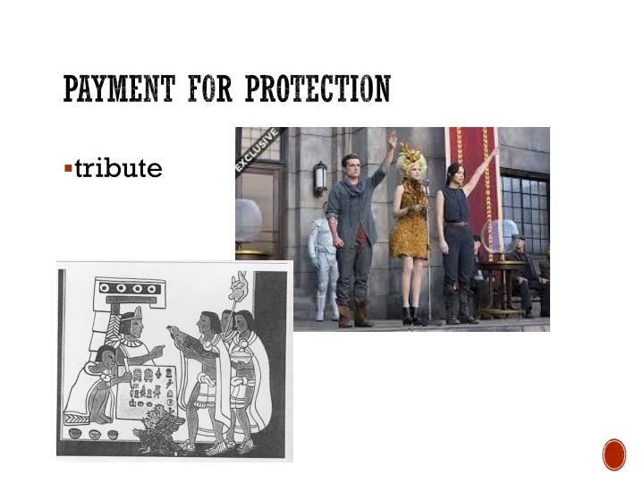 Payment for protection