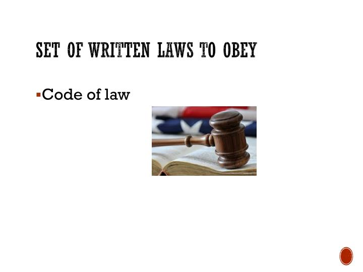 Set of written laws to obey