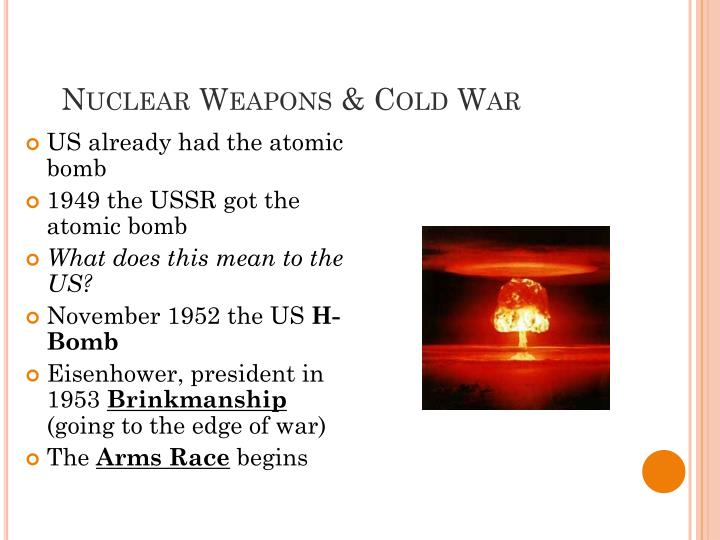 Nuclear Weapons & Cold War