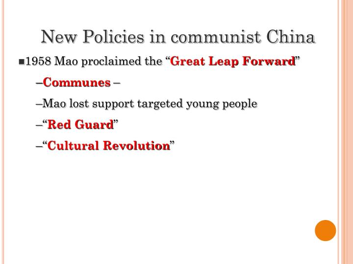 New Policies in communist China