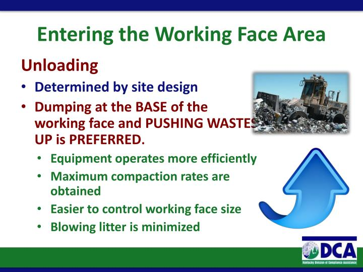 Entering the Working Face Area