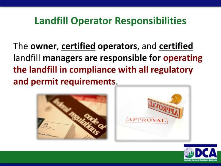 Landfill Operator Responsibilities