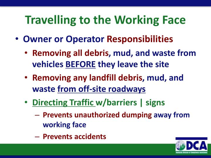 Travelling to the Working Face