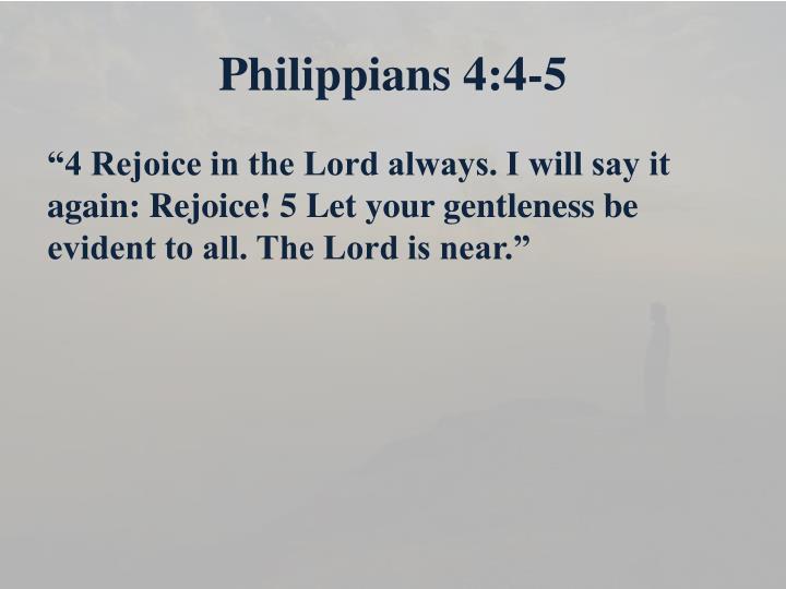 Philippians 4:4-5