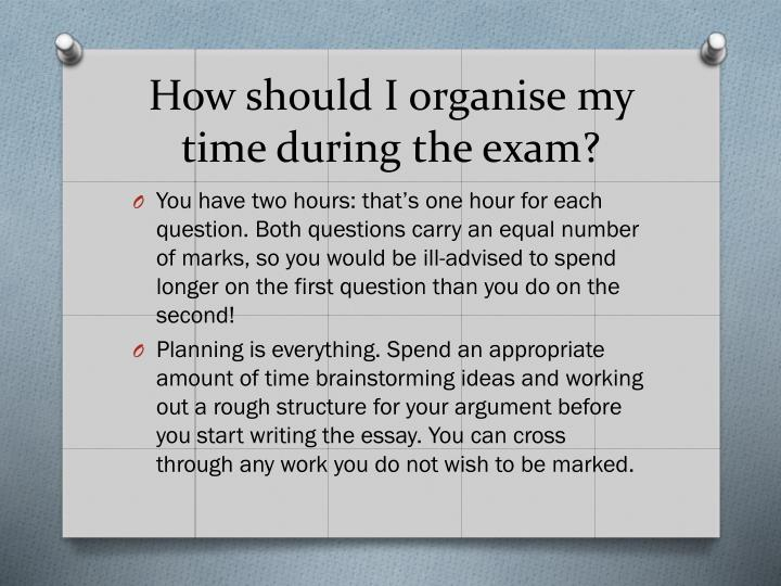 How should I organise my time during the exam