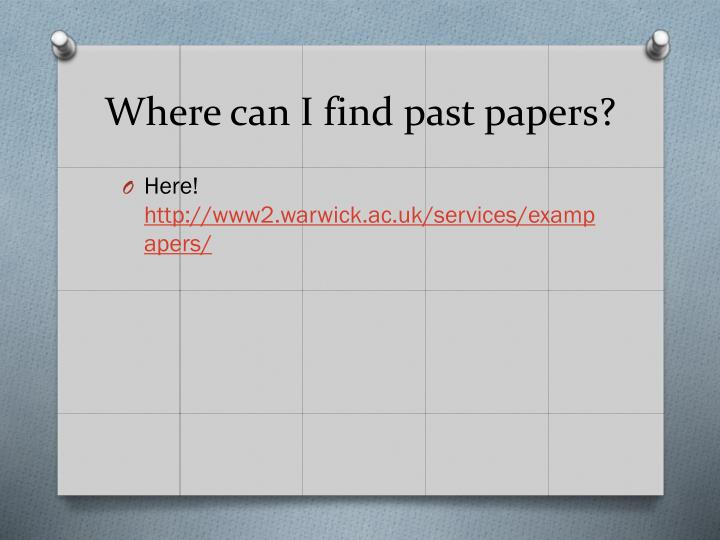 Where can I find past papers?