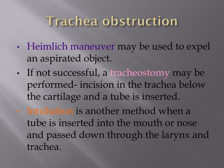 Trachea obstruction