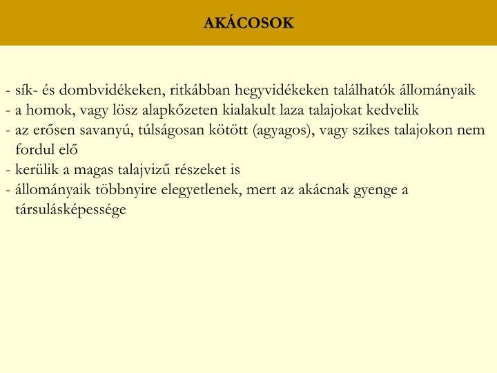 AKÁCOSOK