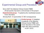 experimental group and procedure