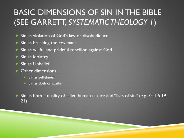 Basic Dimensions of Sin In the Bible (see Garrett,