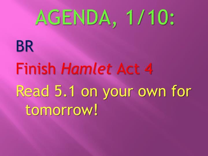 AGENDA, 1/10: