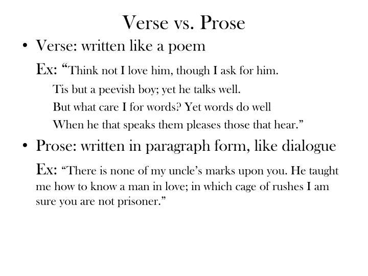 Verse vs. Prose