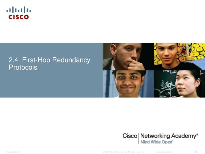 2.4  First-Hop Redundancy Protocols