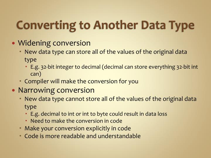 Converting to Another Data Type