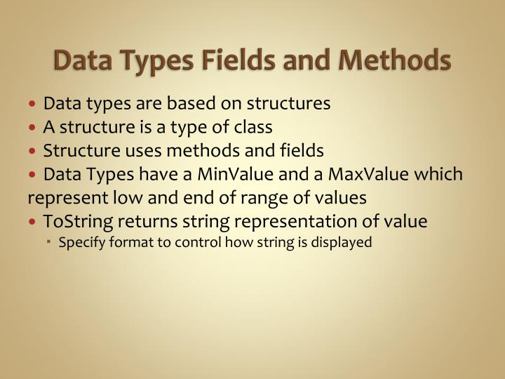 Data Types Fields and Methods