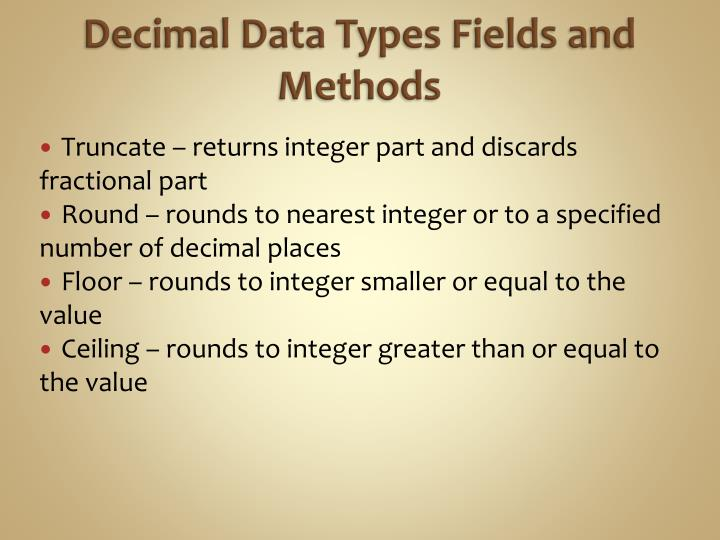 Decimal Data Types Fields and Methods