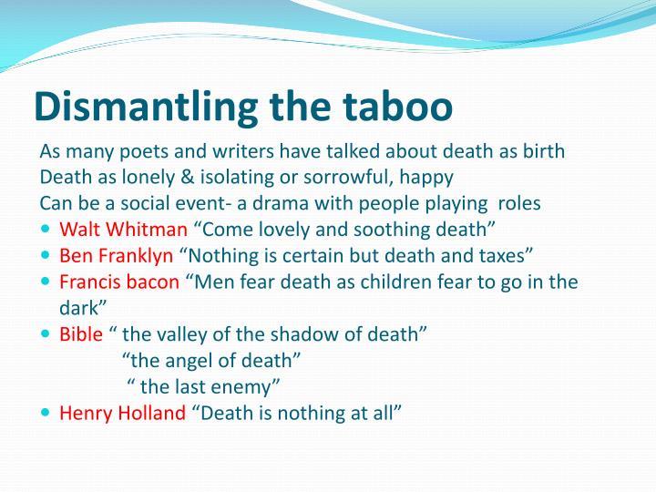 Dismantling the taboo