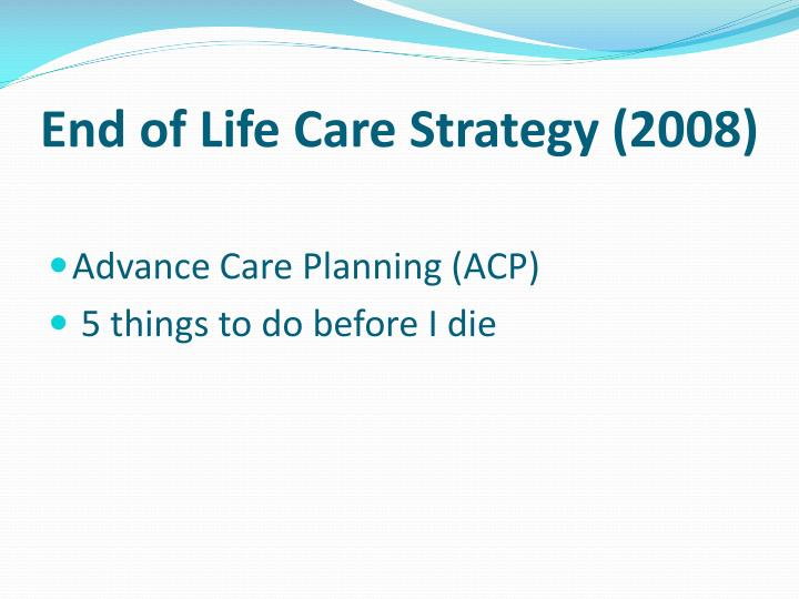 End of Life Care Strategy (2008)