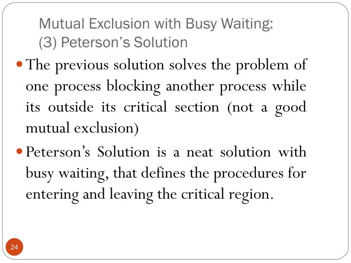 Mutual Exclusion with Busy Waiting: