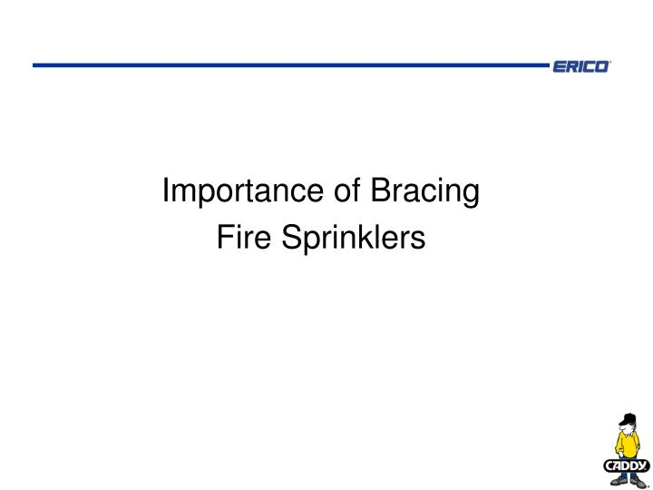 Importance of Bracing