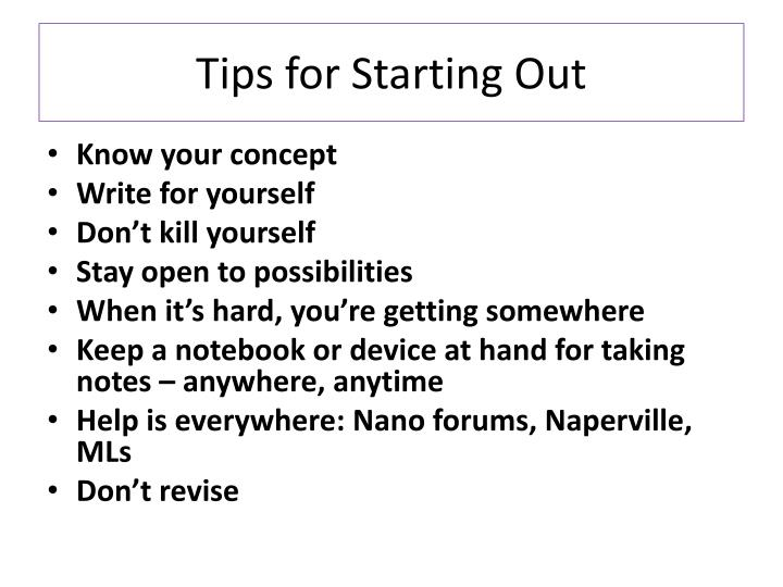Tips for Starting Out