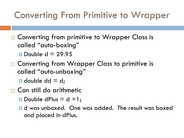 Converting From Primitive to Wrapper