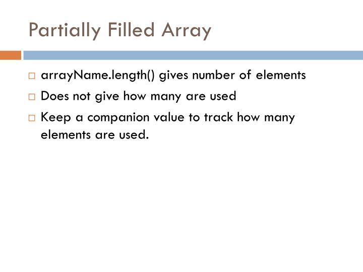 Partially Filled Array