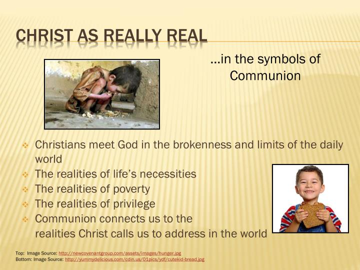 Christians meet God in the brokenness and limits of the daily world
