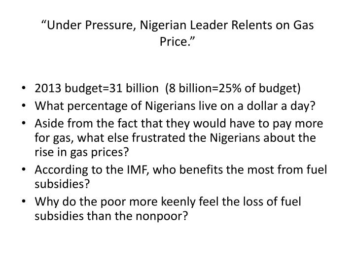 """Under Pressure, Nigerian Leader Relents on Gas Price."""